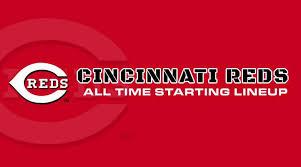 Cincinnati Reds All Time Lineup Roster