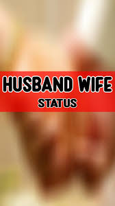 Husband Wife Video status for Android - APK Download