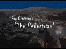 "the pedestrian movie v s the story compare and contrast essay  1991 ray bradbury published his best selling fiction short story called ""the pedestrian"