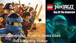 LEGO Ninjago 6 Sezon ve Anma Günü Full HD Türkçe! - YouTube