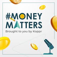 Money Matters by Koppr