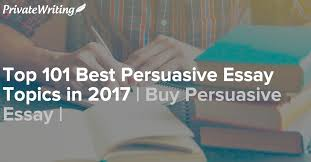 buy persuasive essay com essay writing service many students out there buy persuasive essay consider essays writing as a very challenging task getting your ideas organized