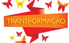 Resultado de imagem para transformação