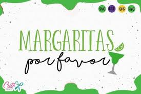 Craft bundles free svg files. Margaritas Por Favor Svg Graphic By Cute Files Creative Fabrica In 2020 Svg Free Fonts For Cricut Graphic Illustration