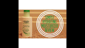 Simple Kind To Skin Hydrating Light Moisturizer Review Simple Hydrating Moisturizer Review