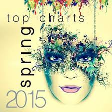 Top Charts Spring 2015 Songs Download Top Charts Spring