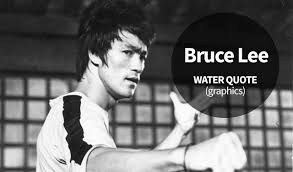 Bruce Lee Water Quote Magnificent Bruce Lee Water Quote Graphics The World Of Positive Energy