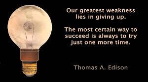 Famous Quotes By Edison Famous Thomas Edison Quotes About Our Greatest Weakness Golfian 19