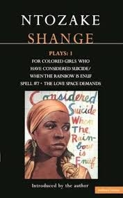 Shange Plays For Colored Girls Who Have Considered Suicide