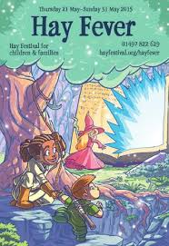 wele to hay fever what riches are in for you this year the programme is packed full of great names from children s fiction such as david almond