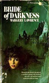 Bride of Darkness by Margery Lawrence