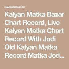 Kalyan Chart Record Matka Www Bedowntowndaytona Com