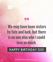 Quotes For Sister Birthday Beauteous 48 Special And Emotional Ways To Say Happy Birthday Sister