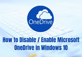 to enable disable microsoft onedrive