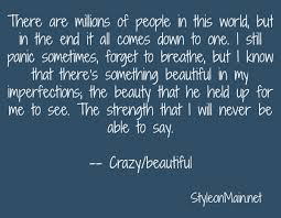 Quotes From Crazy Beautiful Best Of Beautiful Crazy Quotes