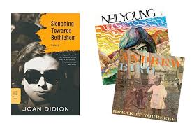 how to practice self care when you re busy af according to one  slouching towards bethlehem by joan didion 15 greatest hits by neil young 8 72
