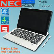 Máy tính bảng 2 trong 1 NEC VK16X CPU X7, 4gb Ram, 64gb SSD, 10.1inch Full  HD cảm ứng
