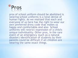 school uniforms should be abolished 3 pros of school uniform
