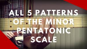 Pentatonic Scale Patterns Fascinating How To Play All 48 Patterns Of The Minor Pentatonic Scale Guitar