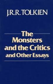 the monsters and the critics and other essays monsters tolkien jpg