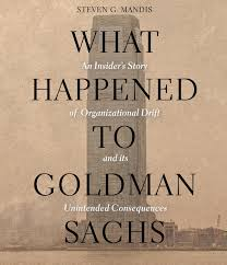 Amazon Com What Happened To Goldman Sachs An Insiders