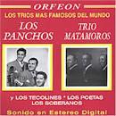 Los Trios Mas Famosos del Mundo [w/Los Panchos/Trio Matamoros]