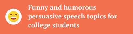 sports persuasive speech topics simply amazing ideas funny and humorous persuasive speech topics for college students