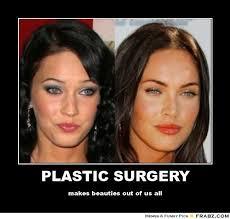 PLASTIC SURGERY... - Meme Generator Posterizer via Relatably.com