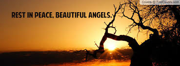 Beautiful Rest In Peace Quotes Best Of Rest In Peace Beautiful Angels Facebook Quote Cover 24