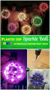 diy plastic cup sparkle ball lights instruction diy lights ideas crafts