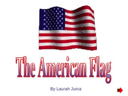 American Flag Powerpoint American Flag Powerpoint And Culture Capsule