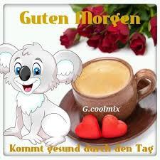 Guten Morgen Sprüche Grüße Wünsche Lustig Bilder Mein Schatz Guten