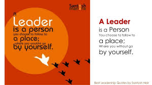 Best Leadership Quotes Adorable Leadership And Inspiring Quotes Of Santosh Nair