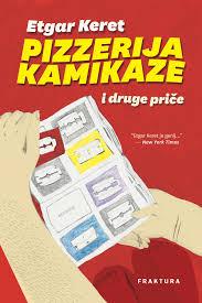 Pizzerija Kamikaze, Etgar Keret Pdf preuzimanje datoteka[Mobi . ePub]  besplatno – Online knjižnica