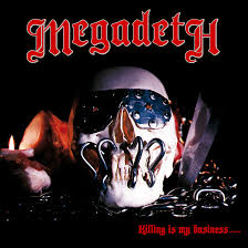 '<b>Killing Is</b> My Business… And Business Is Good!' <b>Megadeth's</b> Lethal ...