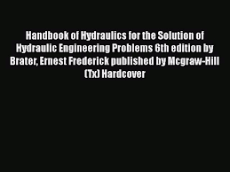 Download Handbook of Hydraulics for the Solution of Hydraulic ...