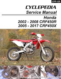 2006 Crf450r Jetting Chart Honda Crf450r Honda Crf450x Print Cyclepedia Motorcycle Service Manual
