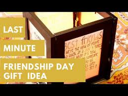 last minute gift idea for friend friendship day gift idea diy