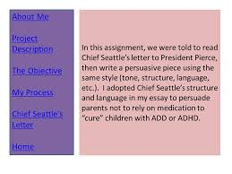 imitation of chief seattle about me project description the  in this assignment we were told to chief seattle s letter to president pierce