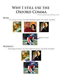 when is a comma used the oxford comma is extremely important and everyone should be using it