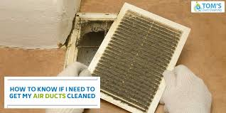 how to know if i need to get my air ducts cleaned