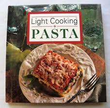 Cooking Light Online Recipes 3 00 Light Cooking Pasta 1994 Hc 31617 266 Bo Cookbooks