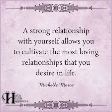 Relationship With Yourself Quotes Best of A Strong Relationship With Yourself ø Eminently Quotable Quotes