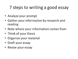 writing an academic essay ppt video online 7 steps to writing a good essay