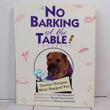 No Barking At The Table Cookbook by Wendy Boyd-Smith 1st | Etsy