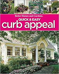 Small Picture Quick Easy Curb Appeal Better Homes and Gardens Home Better