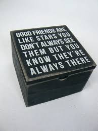 wooden box signs primitives by good friends are like stars e wood box sign w lid wooden box signs