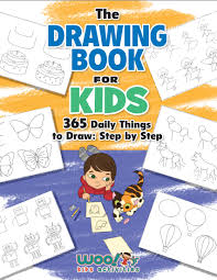 gambar drawing book the drawing book for kids 365 daily things to draw step by step