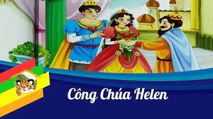Kể truyện cho bé - Công chúa Helen - Cổ tích thiếu nhi