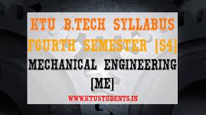S4 Syllabus Mechanical Engineering [ME]   KTU Students